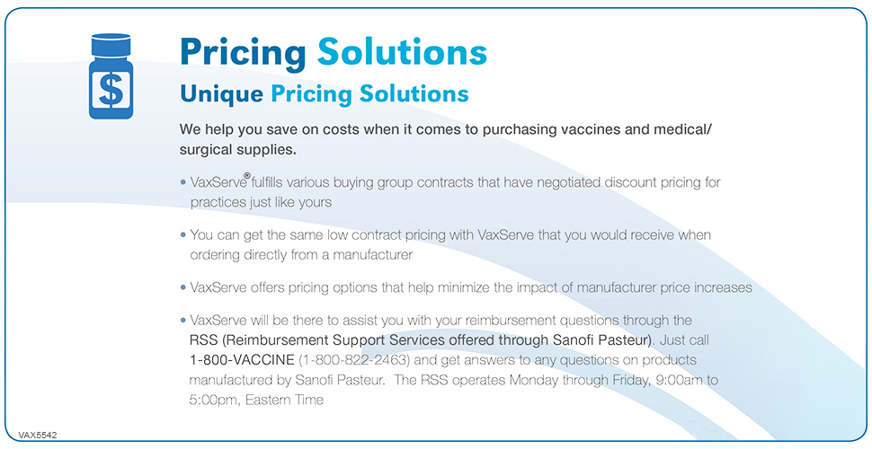 Special pricing agreements for Sanofi Pasteur, Merck and Pfizer vaccines